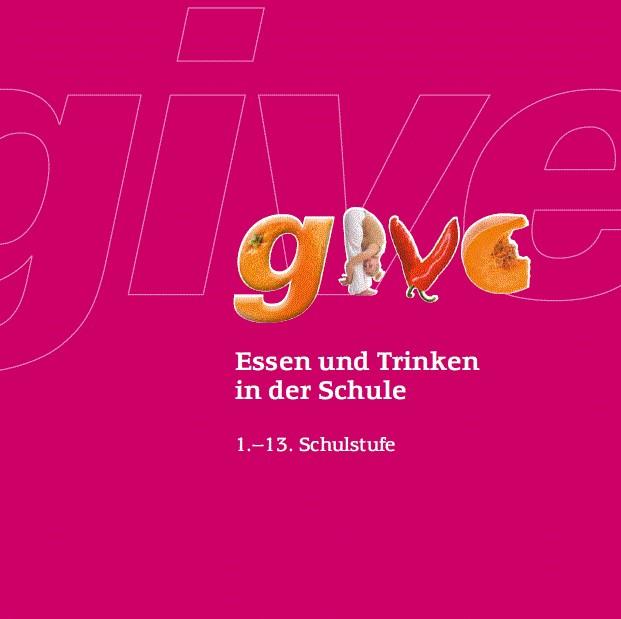 Coverbild von GIVE-Servicestelle Broschüre: Essen und Trinken in der Schule